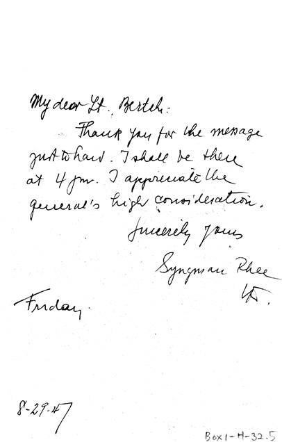 이승만이 버치에게 보낸 친필 메모. 4시까지 갈 것이며 장군의 배려에 감사한다는 내용이 적혀 있다.